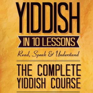 DOWNLOAD - Yiddish in 10 Lessons